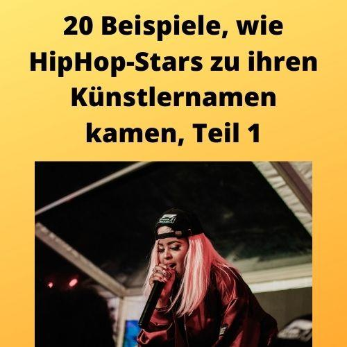 20 Beispiele, wie HipHop-Stars zu ihren Künstlernamen kamen, Teil 1
